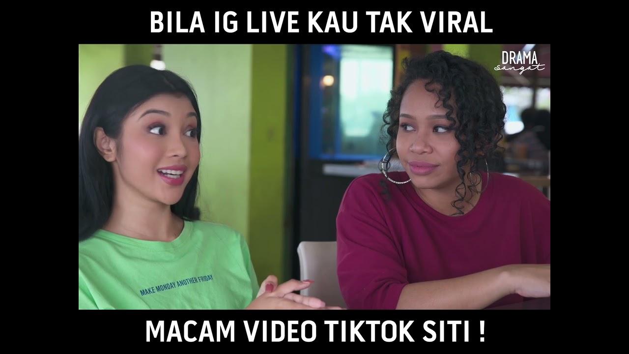 Bila IG Live Kau Tak Viral Macam Video Tiktok Siti !    SiTik Tok