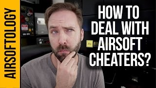 How to Deal with an Airsoft Cheater? | Airsoftology Q&A Show