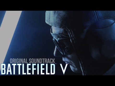 BATTLEFIELD V - Official Theme Song [OST] by Hans Zimmer