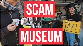 Tourist Scam Museum: Exclusive Online Tour (HONEST VLOG)