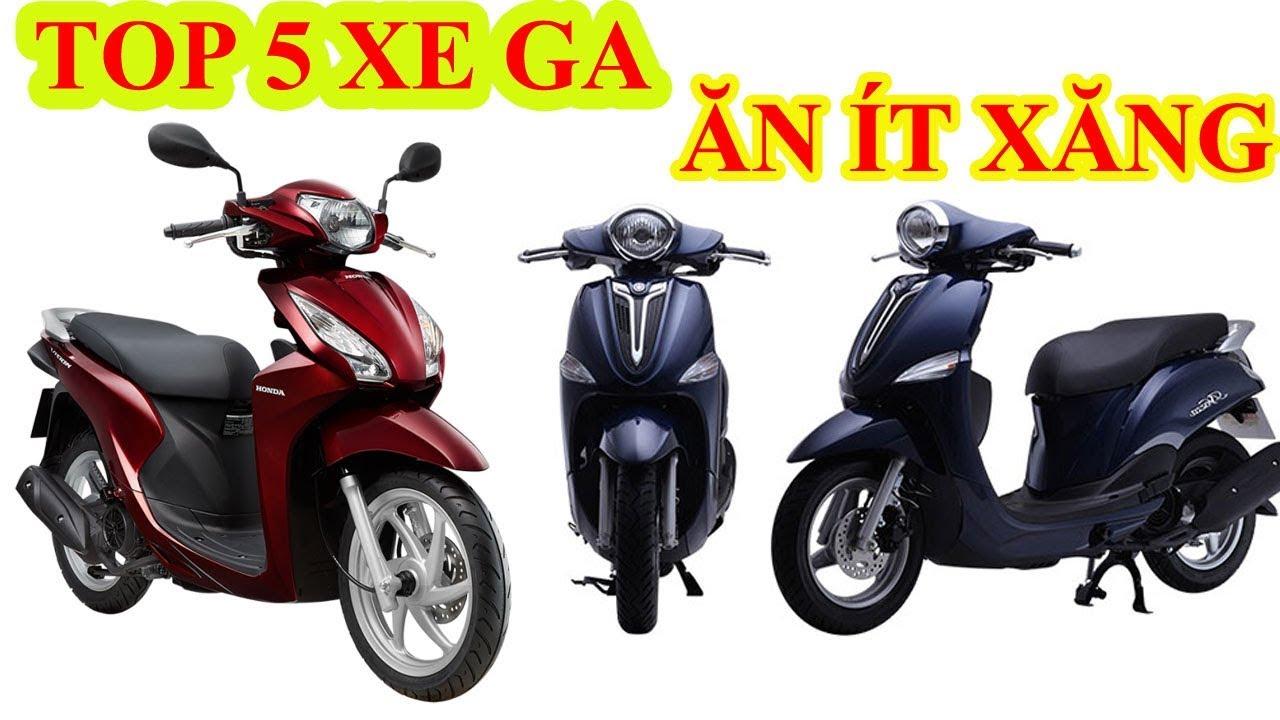 TOP 5 XE TAY GA TIẾT KIỆM XĂNG ĂN ÍT XĂNG NHẤT HIỆN NAY | TOP XE