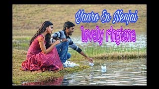 Yaaro En Nenjai Ringtone - Kutty - lovely ringtone for your smartphone