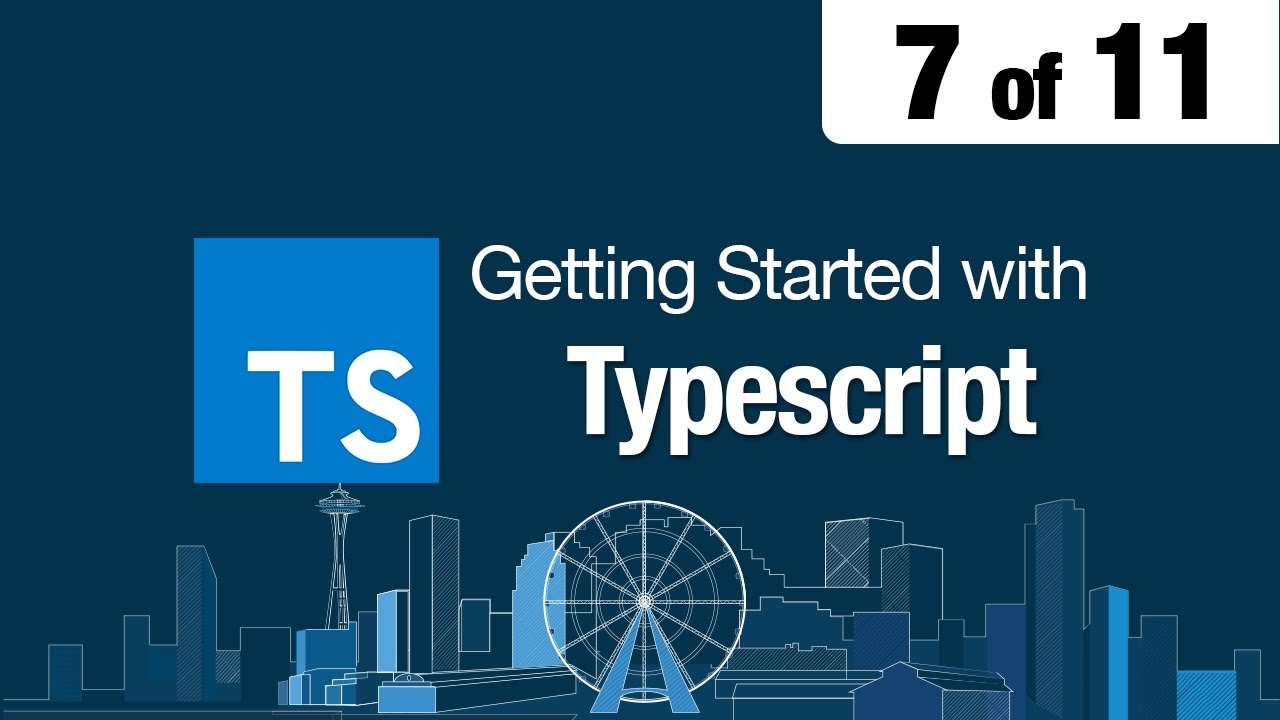 7 of 11 - Getting Started with Typescript - Run & Compile with Webpack