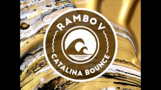 RAMBO V - Catalina Bounce FREE DOWNLOAD LINK