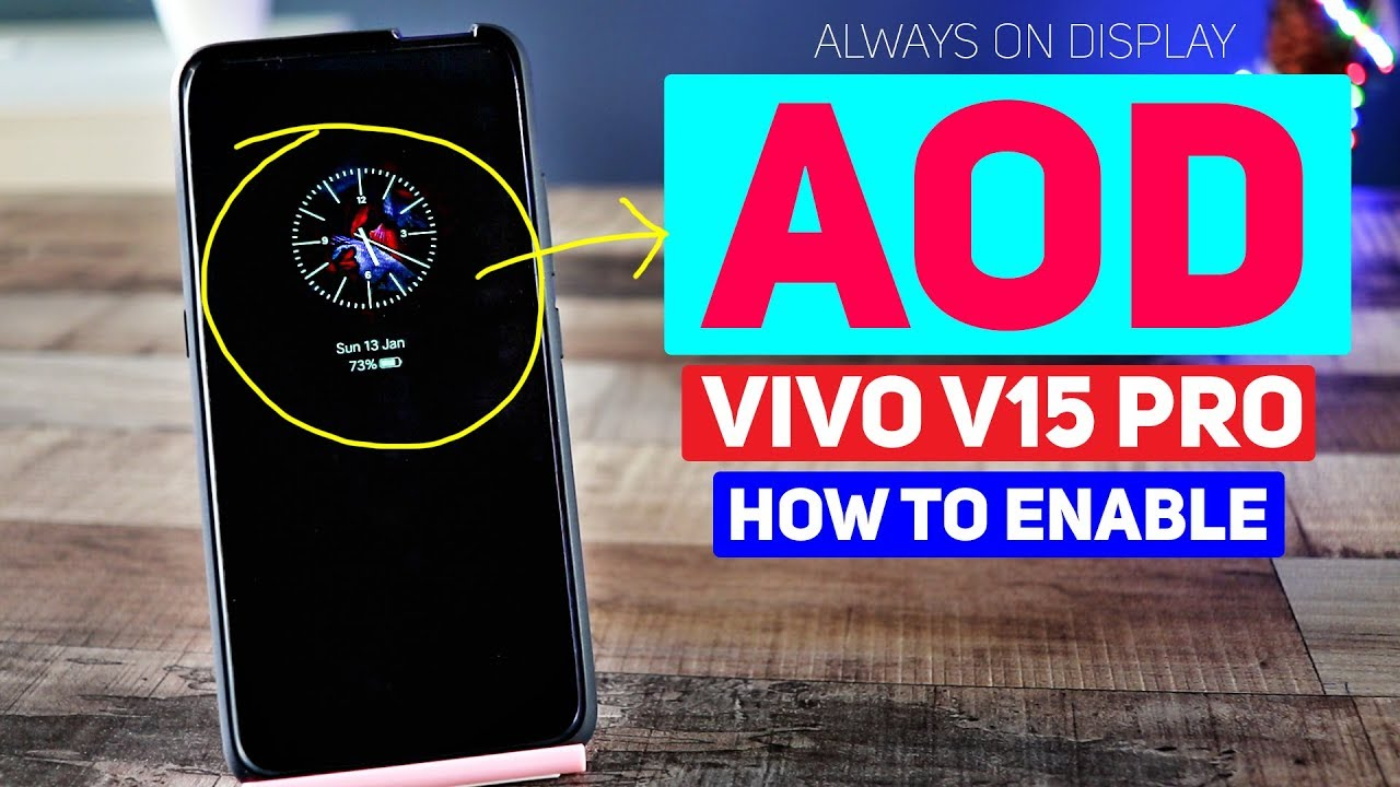 Vivo V15 Pro | How to enable Always On Display - YouTube