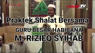 Tata Cara Mengerjakan Shalat | Habib M. Rizieq Syihab |