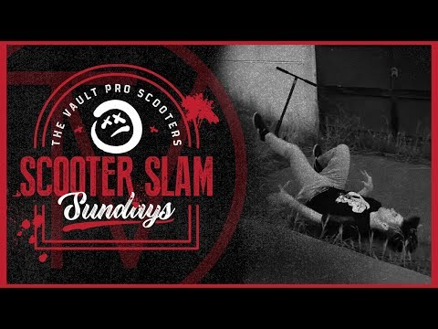 Scooter Slam Sundays - Episode 13 │ The Vault Pro Scooters