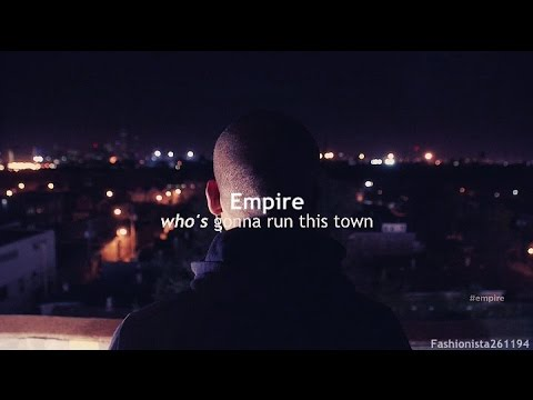 empire | who's gonna run this town