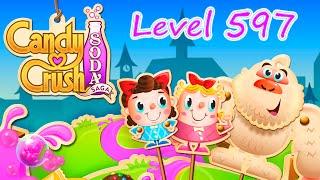 Candy Crush Soda Saga Level 597 (NO BOOSTERS)