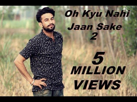 Oh Kyu Nahi Jaan Sake Punjabi Song Lastest...