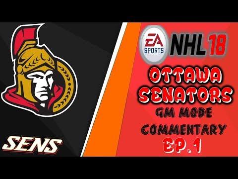 "Ottawa Senators GM Mode Commentary: Ep.1 ""A Very Interesting Team!"" | NHL18"