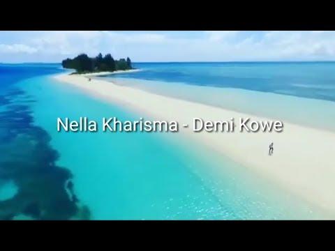 Nella Kharisma - Demi Kowe [LIRIK]