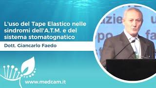 L'uso del Tape Elastico nelle sindromi dell'A.T.M. e del sistema stomatognatico - Dott. G. Faedo