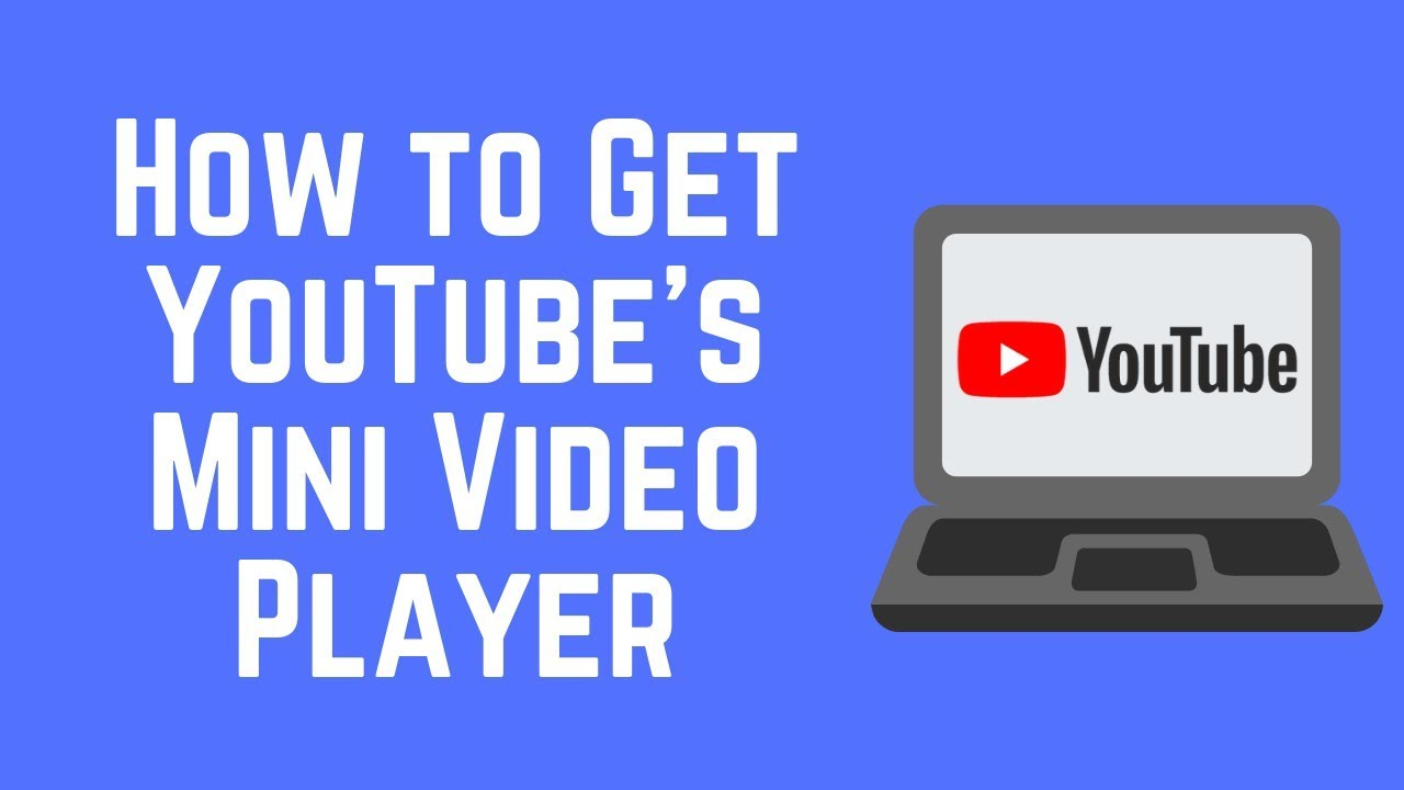 How To Use The YouTube Mini Player while Browsing the Site