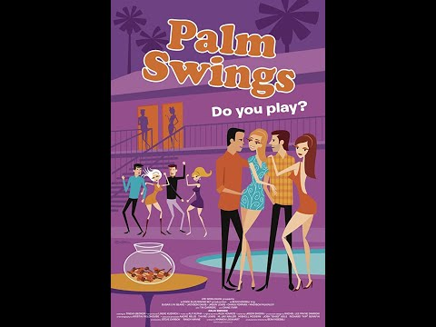 Palm Swings (2019) Trailer from YouTube · Duration:  2 minutes 24 seconds