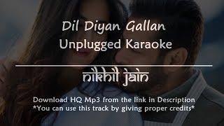 Dil Diyan Gallan | Unplugged Karaoke | Karaoke with lyrics