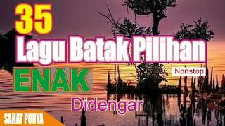 Download 35 LAGU BATAK PILIHAN PALING ENAK