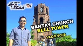 Gambar cover Sir Chris Class 101: Vlog #006 Bantay Church Bell Tower (Ilocos Sur)