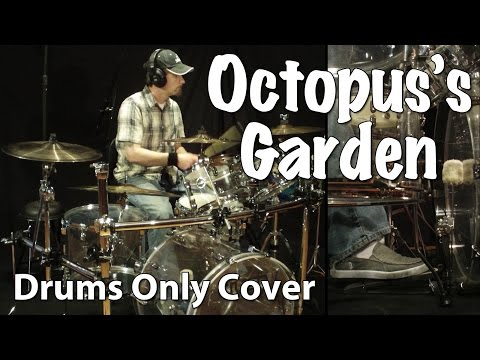Octopus's Garden - Drums Only Cover