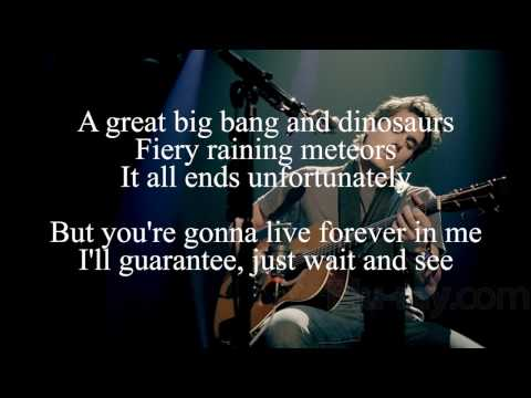John Mayer - You're Gonna Live Forever In Me Lyrics
