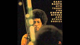 Gary Bartz Ntu Troop - I