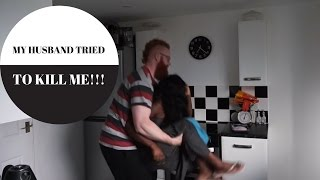 MY HUSBAND TRIED TO KILL ME VLOG 13