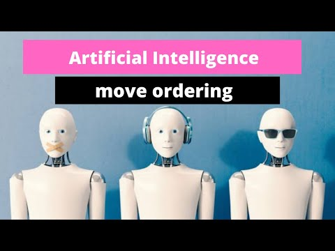 Artificial Intelligence - Move Ordering