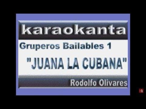 Karaokanta - Fito Olivares - Juana la cubana