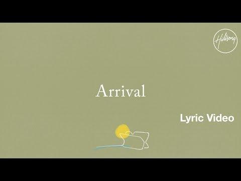 Arrival Lyric Video - Hillsong Worship