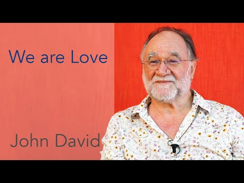 We are Love • John David Satsang