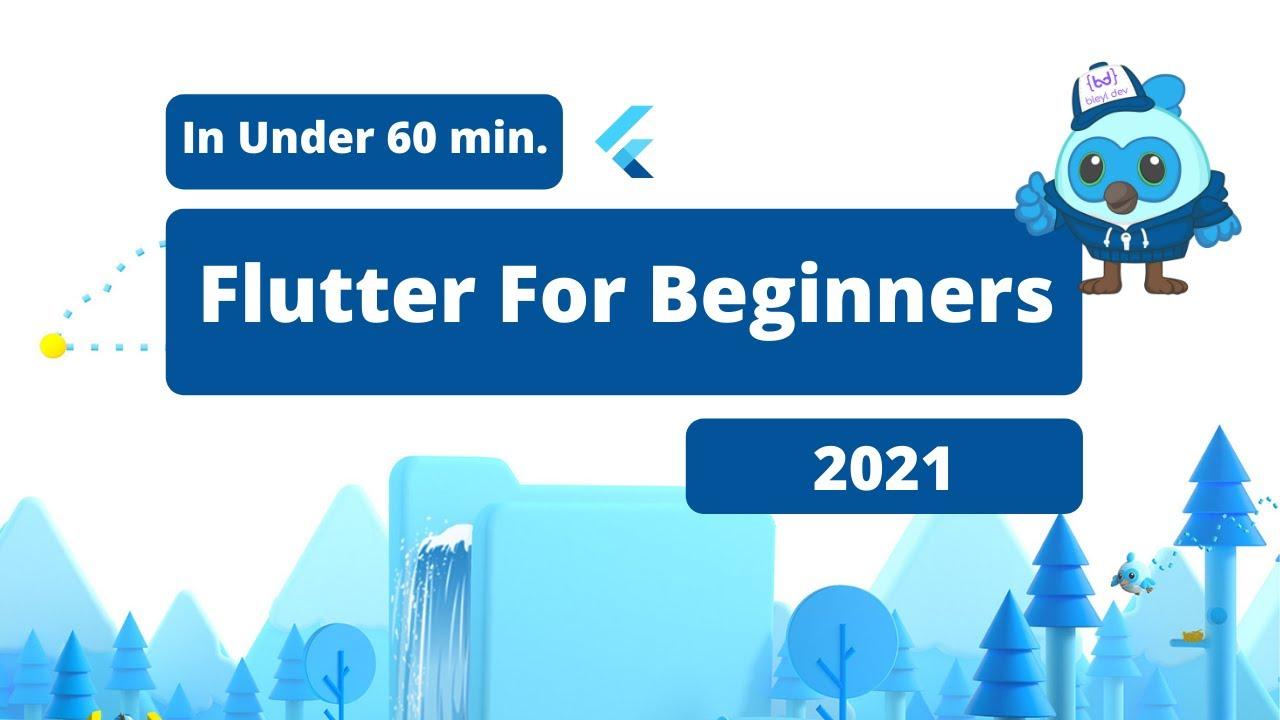 Full Flutter Tutorial For Beginners: 2021