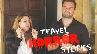 TRAVEL HORROR STORIES w/ Chris Thompson