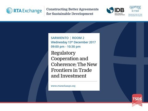 Regulatory Cooperation and Coherence: The New Frontiers in Trade and Investment