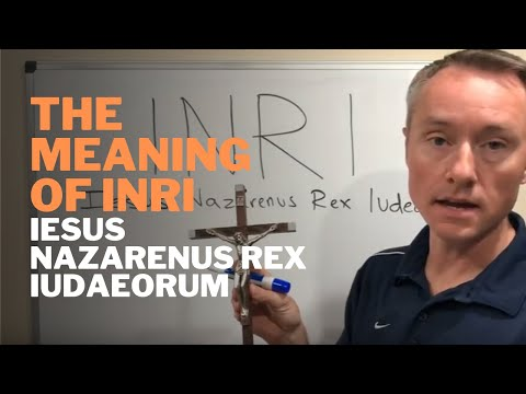 INRI Meaning on the Cross and in the Bible