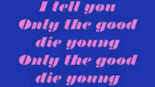 Only the Good Die Young Lyrics by Glee