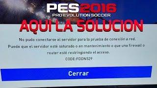 ERROR PES2016 CODE FDDN529 - SOLUCION AQUI - PRO EVOLUTION SOCCER