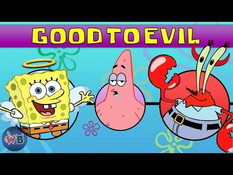 Spongebob Squarepants Characters: Good to Evil