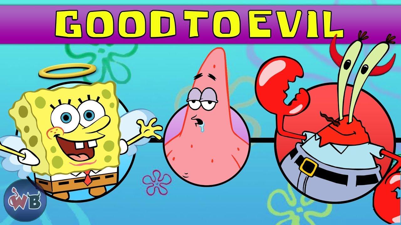 Spongebob Squarepants Characters: Good to Evil - YouTube