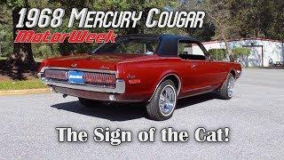 1968 Mercury Cougar - Muscle Car Memories | MotorWeek