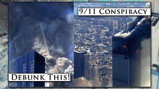 911 Conspiracy (Debunk This!)