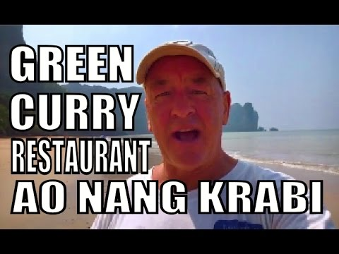 The Green Curry Restaurant Krabi Thailand with Geoff Carter.