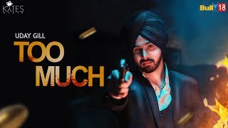 Too Much Uday Gill Free MP3 Song Download 320 Kbps