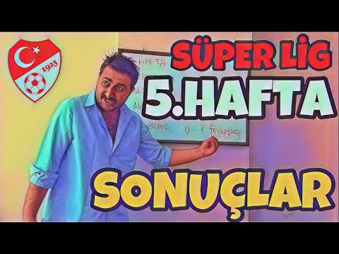 Süper Lig 5.Hafta SONUÇLAR