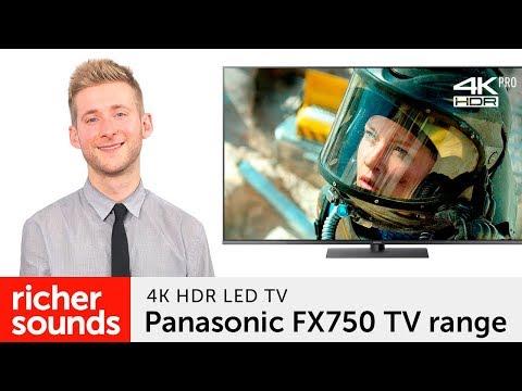 Panasonic FX750 4K HDR LED TV | Richer Sounds - YouTube