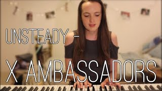 Download Unsteady - X Ambassadors Cover | Becky MacDonald MP3 song and Music Video
