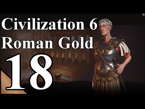 Civilization 6 (Rome) 18:  Deploy the carrier battle group!  Let's Play Civilization 6 Gameplay