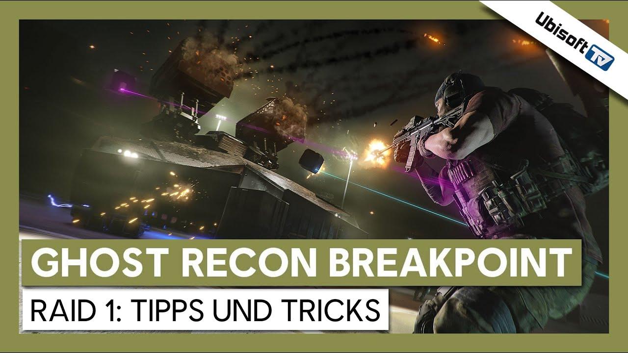 Ghost Recon Breakpoint: Raid 1 – Tipps und Tricks für den Erfolg