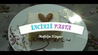 İNCİRLİ PASTA Tarifi - Pasta Tarifleri - Nasıl Yapılır