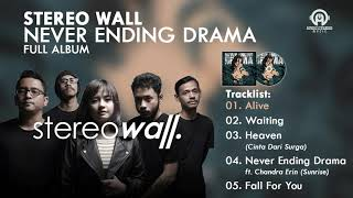 Stereo Wall - Never Ending Drama (FULL ALBUM) By. HansStudioMusic [HSM]