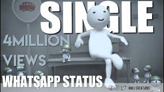 Baixar Single Whatsapp Status New 2017 | Being Single | Anoj Creations | #SWS2